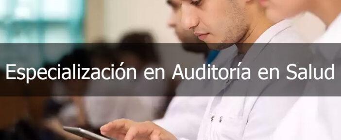 Especialización en Auditoría en Salud