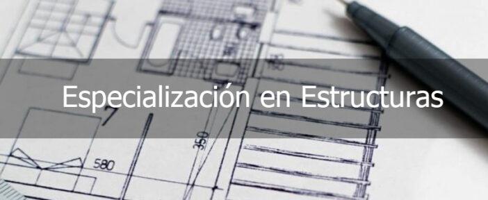 Especialización en estructuras